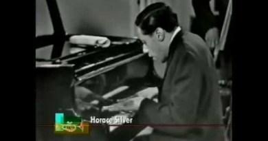 Horace Silver Señor Blues YouTube Video Jazzespresso Jazz Magazine