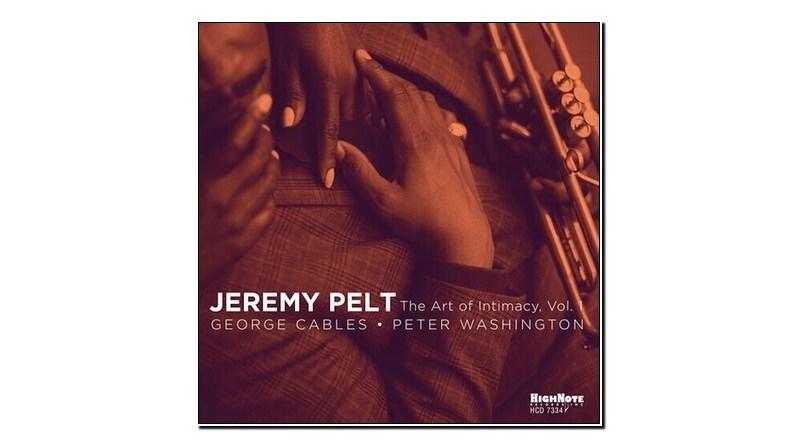 Jeremy Pelt The Art Of Intimacy Vol. 1 HighNote 2020 Jazzespresso 爵士雜誌