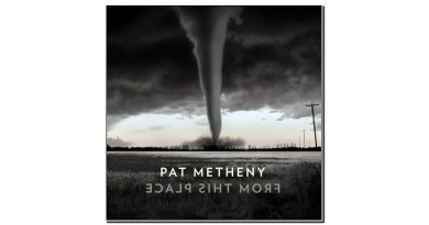 Pat Metheny From This Place Nonesuch 2020 Jazzespresso Revista Jazz