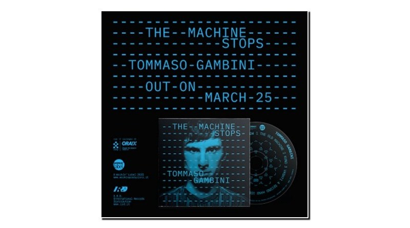 Tommaso Gambini The Machine Stops Workin' Label 2020 Jazzespresso 爵士杂志