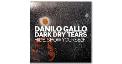 Danilo Gallo Dark Dry Tears Hide Show Yourself Parco della Musica 2020 Jazzespresso Magazine