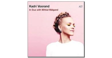 Kadri Voorand In Duo with Mihkel Mälgand ACT 2020 Jazzespresso 爵士雜誌