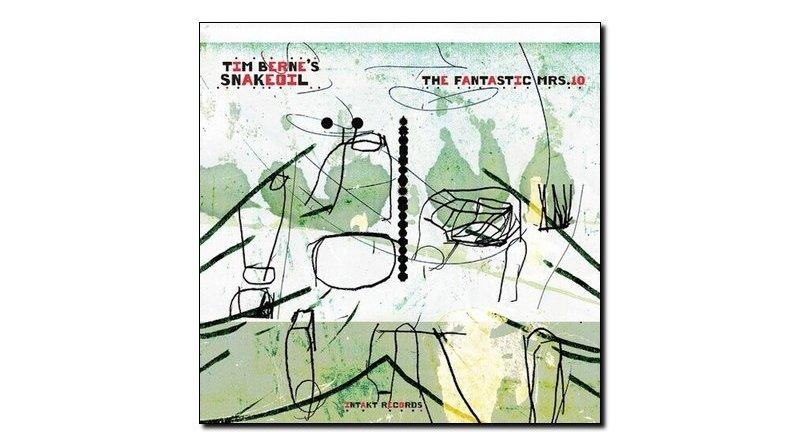 Tim Berne's Snakeoil The Fantastic Mrs. 10 Intakt 2020 Jazzespresso 爵士杂志