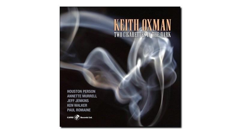 Keith Oxman Two Cigarettes in the Dark Capri 2020 Jazzespresso Jazz Magazine