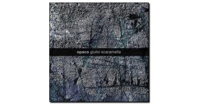 Opaco Giulio Scaramella Artesuono 2019 Jazzespresso 爵士雜誌