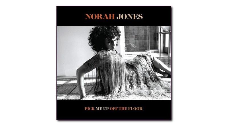 Norah Jones Blue Note  Pick Me Up Off the Floor Jazzespresso Revista