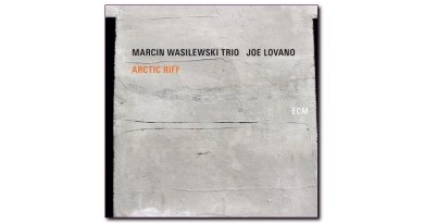 Arctic Riff Marcin Wasilewski Trio & Joe Lovano Jazzespresso