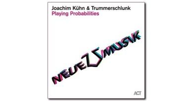 Trummerschlunk Joachim Kühn Playing Probabilities ACT