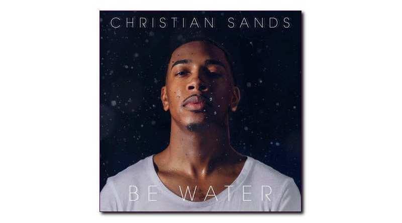 Be Water Christian Sands Mack Avenue 2020 Jazzespresso