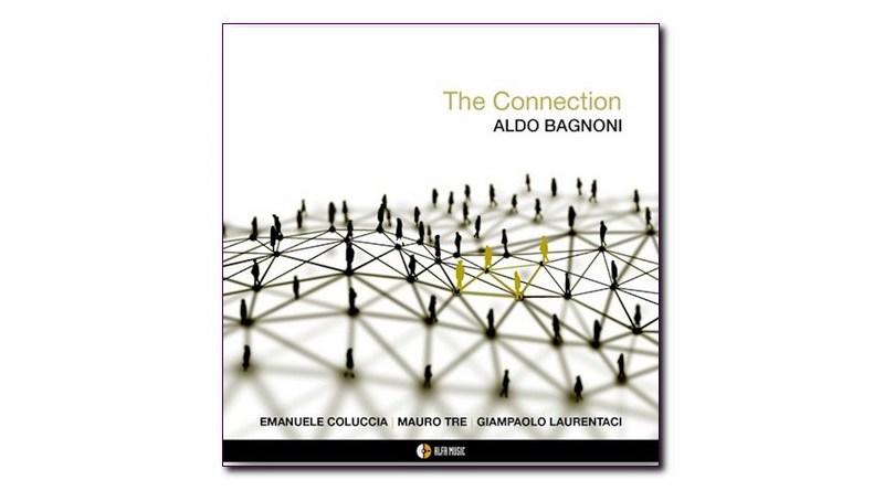 The Connection Aldo Bagnoni AlfaMusic Jazzespresso CD
