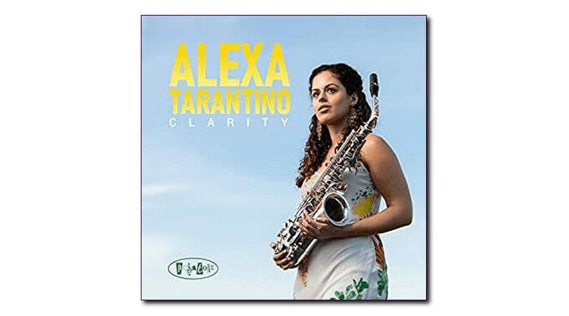 Posi-tone Alexa Tarantino Clarity Jazzespresso 2020