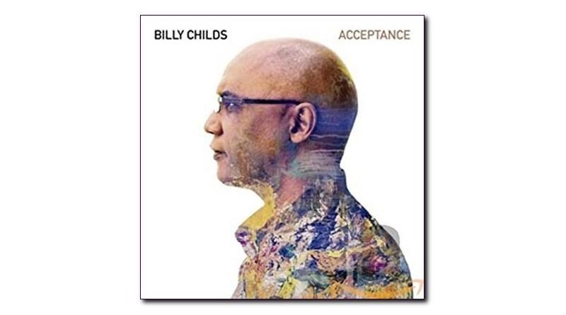 Acceptance Billy Childs Mack Avenue 2020 Jazzespresso CD