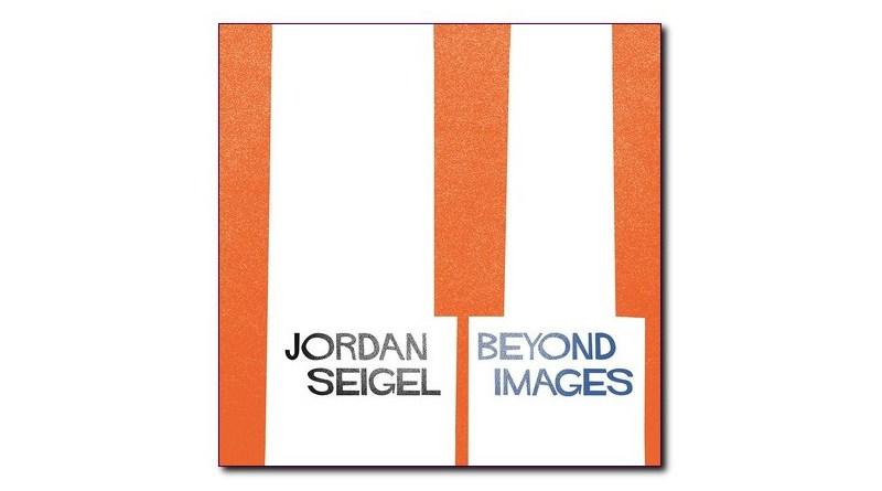 Jordan Seigel Beyond Images Wonderbird 2020 Jazzespresso CD