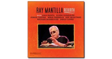 雷·曼蒂利亚(Ray Mantilla)Rebirth Savant 2020 Jazzespresso