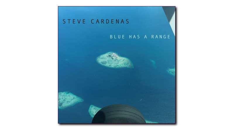 史蒂夫·卡德納斯(Steve Cardenas) Blue Has a Range Jazzespresso
