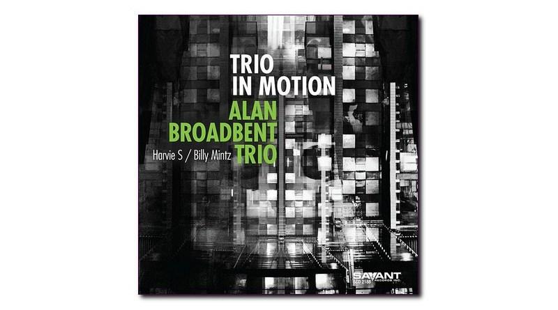 艾伦·布罗德本特(Alan Broadbent) Trio in Motion 2020 Jazzespresso
