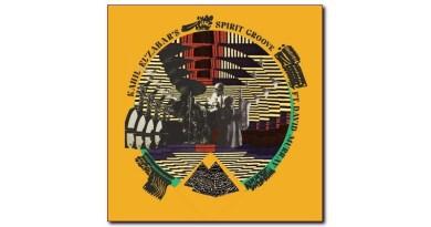 Kahil El'Zabar feat. David Murray Spirit Groove Spiritmuse Jazzespresso