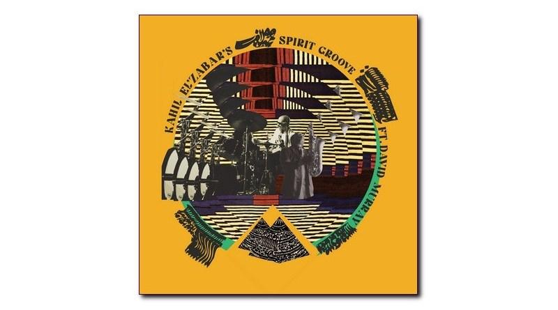 Spiritmuse Kahil El'Zabar feat. David Murray Spirit Groove
