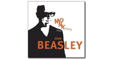 约翰·比斯利 (John Beasley) MONK'estra Plays Mack Avenue Jazzespresso