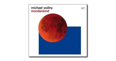 Michael Wollny Mondenkind ACT 2020 jazzespresso