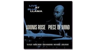 阿多尼斯·罗斯(Adonis Rose)Piece of Mind (Live at Blue LLama)