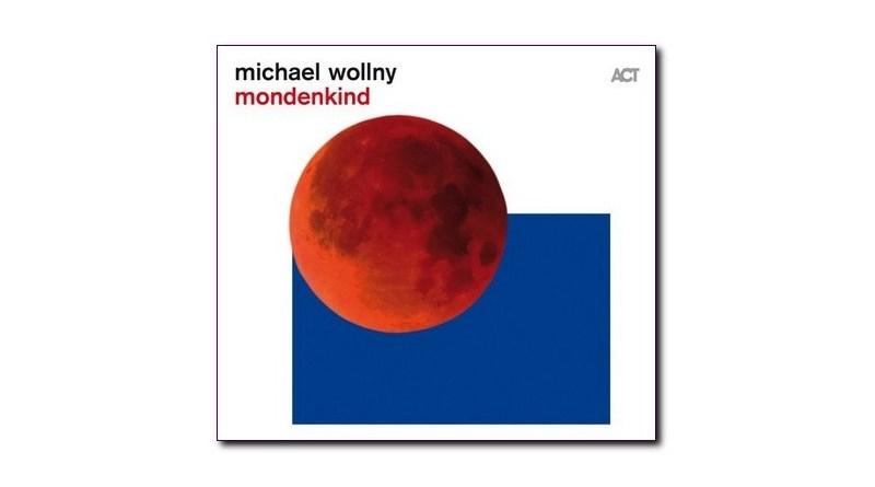 Michael Wollny Mondenkind ACT 2020 Jazzespresso CD News