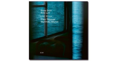 埃琳娜·杜尼(Elina Duni)Lost Ships ECM 2020 Jazzespresso CD
