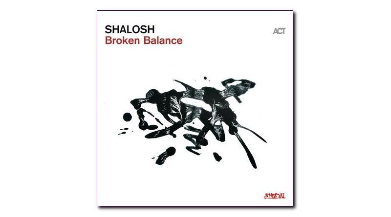 Shalosh Broken Balance ACT 2020 Jazzespresso CD
