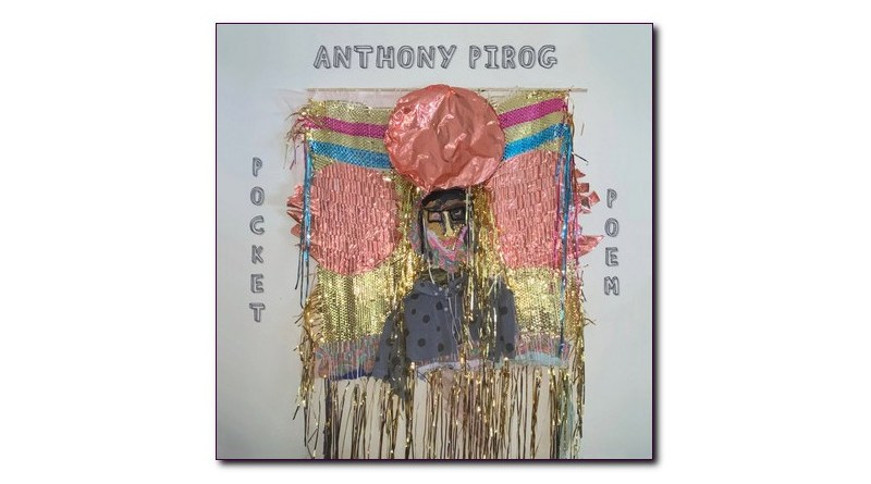 Pocket Poem Anthony Pirog Cuneiform 2020 Jazzespresso