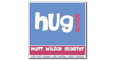 Matt Wilson Hug! Palmetto Jazzespresso CD 2020