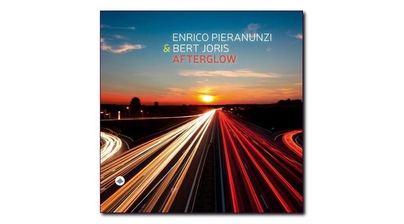 恩里科·皮拉努茲(Enrico Pieranunzi)Bert Joris Afterglow Jazzespresso