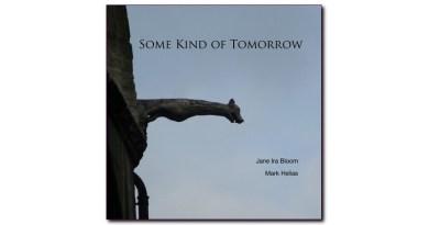 Jane Ira Bloom Mark Helias Some Kind Of Tomorrow Jazzespresso