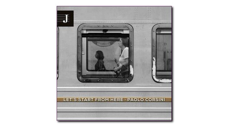 Let's Start From Here Paolo Corsini Jazzy 2021 Jazzespresso