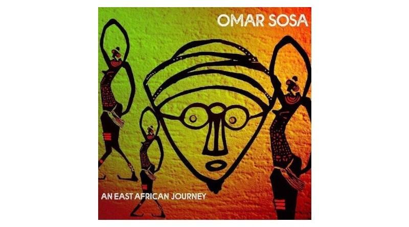 Omar Sosa An East African Journey OTA 2021 Jazzespresso CD