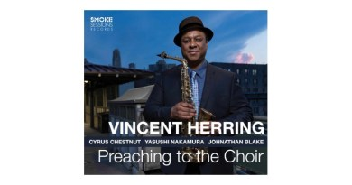 Preaching To The Choir Vincent Herring Smoke Sessions Jazzespresso