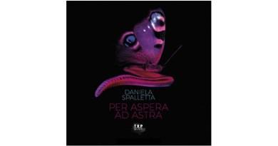 丹妮拉·斯帕萊塔(Daniela Spalletta)Per Aspera ad Astra TRP 2021
