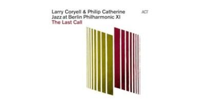 Larry Coryell Philip Catherine Jazz Berlin Philharmonic ACT Jazzespresso