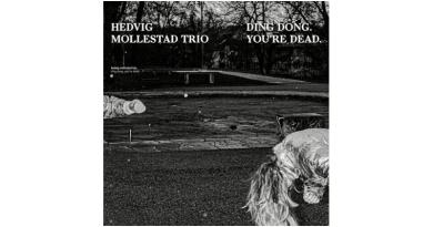 Hedvig Mollestad Trio Ding Dong You're Dead Rune Grammofon