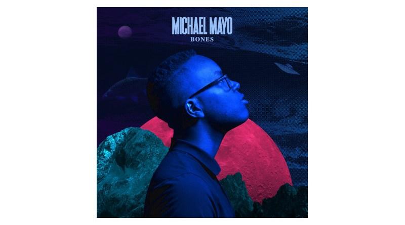 Michael Mayo Bones Mack Avenue 2021 Jazzespresso