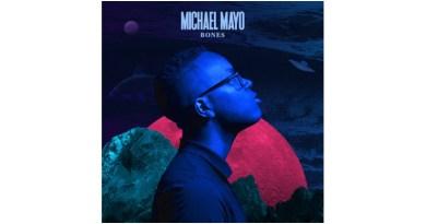 邁克爾·梅奧 (Michael Mayo) Bones Mack Avenue 2021 Jazzespresso
