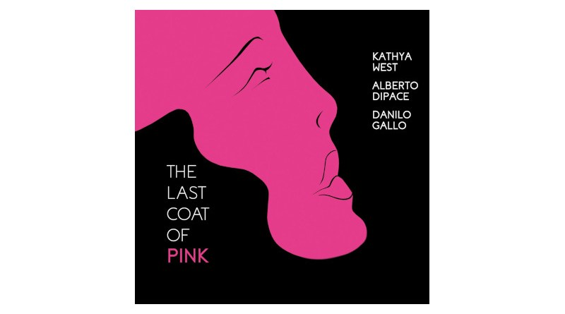 Kathya West Alberto Dipace Danilo Gallo The Last Coat Of Pink Caligola
