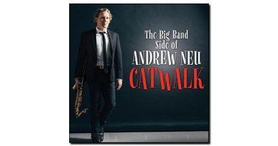 Andrew Neu - Catwalx - CGN Records, 2018 - Jazzespresso zh