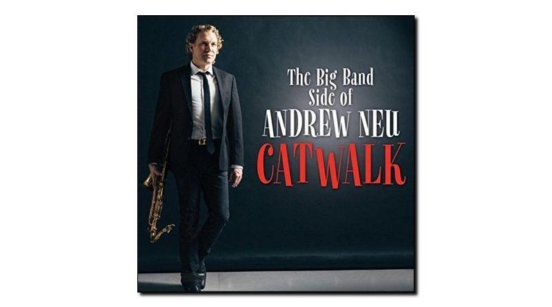 Andrew Neu - Catwalx - CGN Records, 2018 - Jazzespresso en