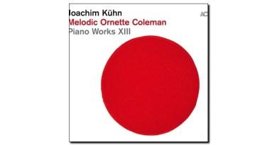 Kühn Melodic Ornette Coleman ACT 2019 Jazzespresso 爵士杂志