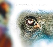 Human See, Human Do - Luca Dell'Anna Quartet