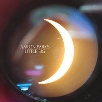 Little Big - Aaron Parks