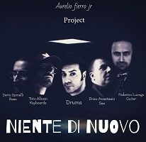 Niente di nuovo - Aurelio Fierro Jr. Project
