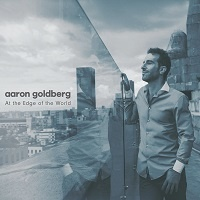 At The Edge of The World - Aaron Goldberg