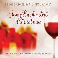 Some Enchanted Christmas - Beegie Adair & Monica Ramey