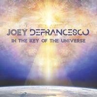 In the key of the universe - Joey DeFrancesco